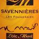 SAVENNIÈRES 2013 'LES FOUGERAIES' - DOMAINE LOÏC MAHÉ